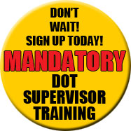 Mandatory DOT Supervisor Training
